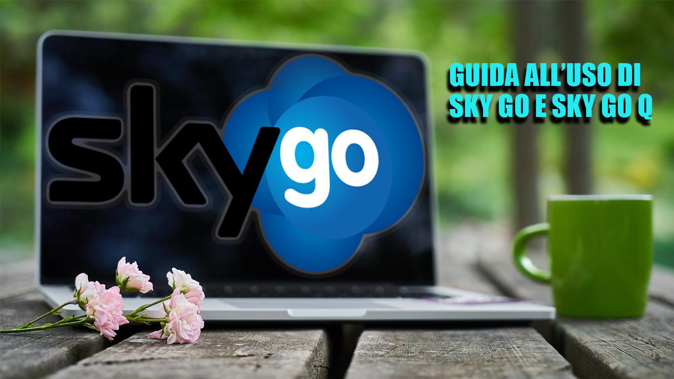 Come installare e usare Sky Go